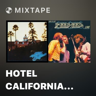 Mixtape Hotel California (Remastered) - Various Artists