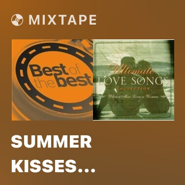 Mixtape Summer Kisses Winter Tears - Various Artists