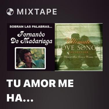 Mixtape Tu Amor Me Ha Transformado - Various Artists