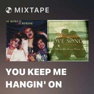 Mixtape You Keep Me Hangin' On - Various Artists