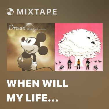 Radio When Will My Life Begin? - Various Artists