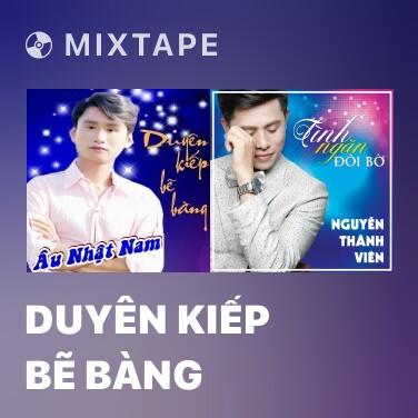 Radio Duyên Kiếp Bẽ Bàng - Various Artists