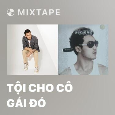 Mixtape Tội Cho Cô Gái Đó - Various Artists