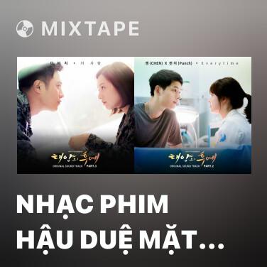 Mixtape Nhạc Phim Hậu Duệ Mặt Trời Tập 3 (Nhạc Nền) - Various Artists