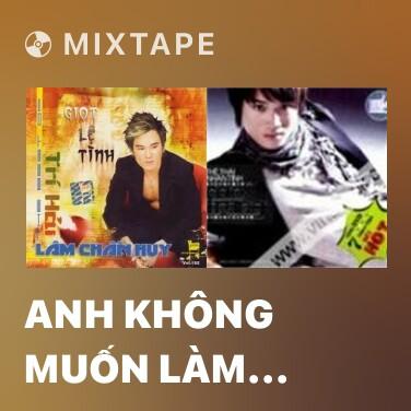 Radio Anh Không Muốn Làm Người Thứ 3 - Various Artists