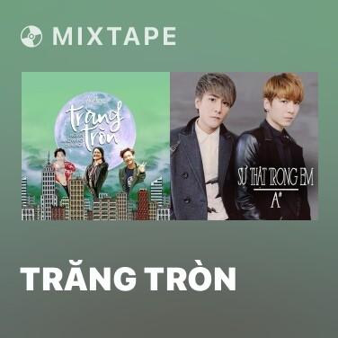 Mixtape Trăng Tròn - Various Artists