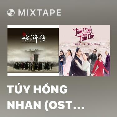 Radio Túy Hồng Nhan (OST Tân Thủy Hử) - Various Artists