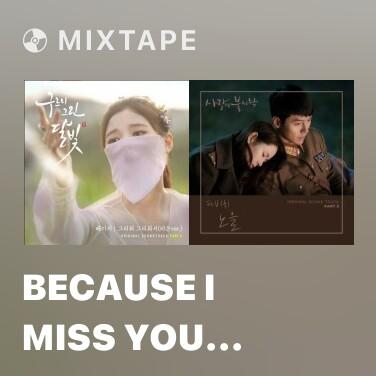 Mixtape Because I Miss You (Ra On Version) - Various Artists