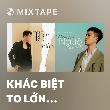 Mixtape Khác Biệt To Lớn (Solo Version) - Various Artists