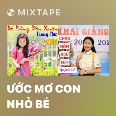 Mixtape Ước Mơ Con Nhỏ Bé - Various Artists