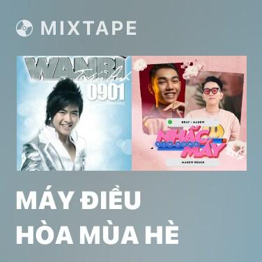 Mixtape Máy Điều Hòa Mùa Hè - Various Artists