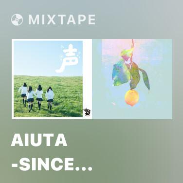 Mixtape Aiuta -Since 2007-