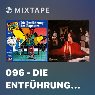 Mixtape 096 - Die Entführung des Popstars (Teil 22) -
