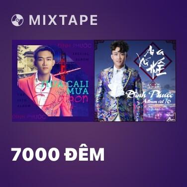 Mixtape 7000 Đêm -
