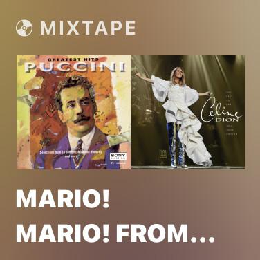 Radio Mario! Mario! from Tosca