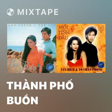 Mixtape Thành Phố Buồn - Various Artists