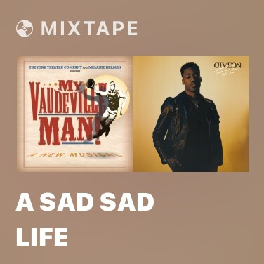 Mixtape A Sad Sad Life - Various Artists