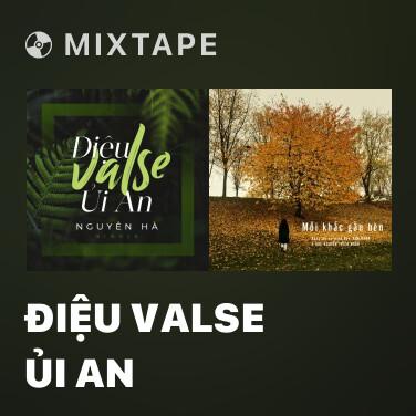 Mixtape Điệu Valse Ủi An - Various Artists