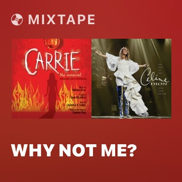 Mixtape Why Not Me? - Various Artists