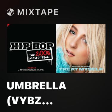 Mixtape Umbrella (VYBZ Remix) - Various Artists