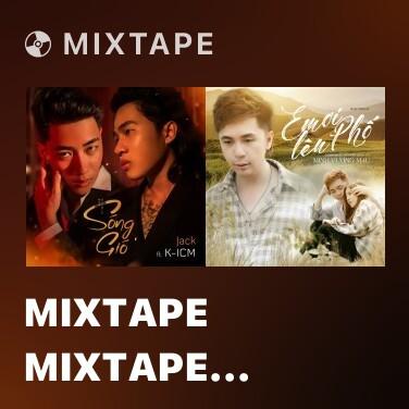 Mixtape Mixtape Mixtape Mixtape Mixtape Sóng Gió