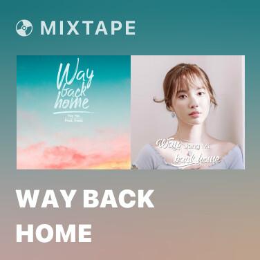 Mixtape Way Back Home - Various Artists