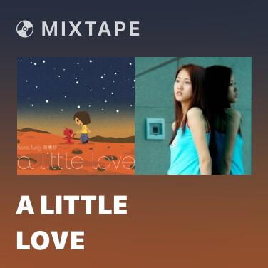 Mixtape A Little Love - Various Artists