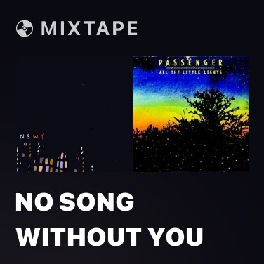 Mixtape No Song Without You - Various Artists