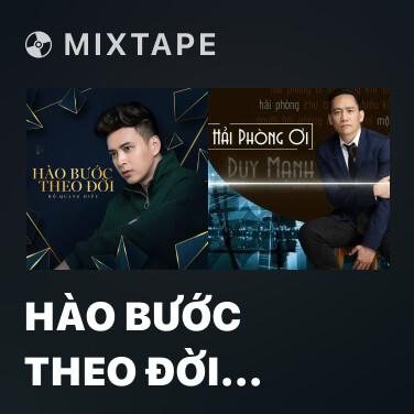 Radio Hào Bước Theo Đời (Hiếu Bến Tàu OST) - Various Artists