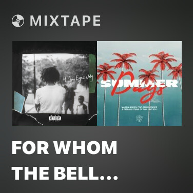 Mixtape For Whom The Bell Tolls - Various Artists