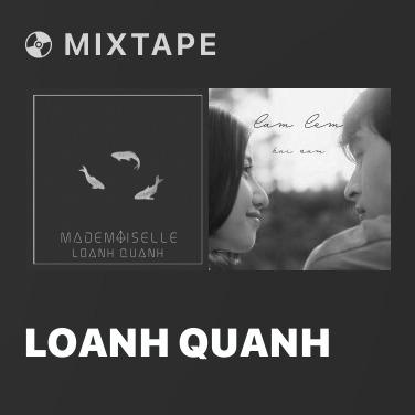 Mixtape Loanh Quanh - Various Artists