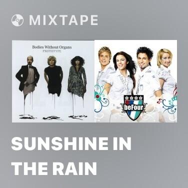 Mixtape Sunshine in the Rain - Various Artists