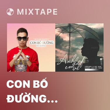 Mixtape Con Bố Đường (Sugar Daddy) - Various Artists