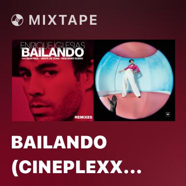 Mixtape Bailando (Cineplexx Remix) - Various Artists