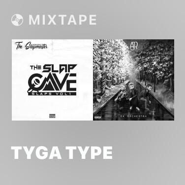 Mixtape Tyga Type - Various Artists