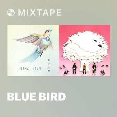 Mixtape Blue Bird - Various Artists