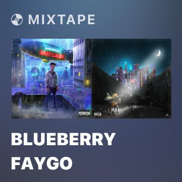 Mixtape Blueberry Faygo - Various Artists