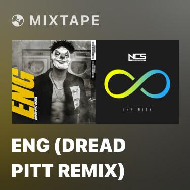 Mixtape Eng (Dread Pitt Remix) - Various Artists