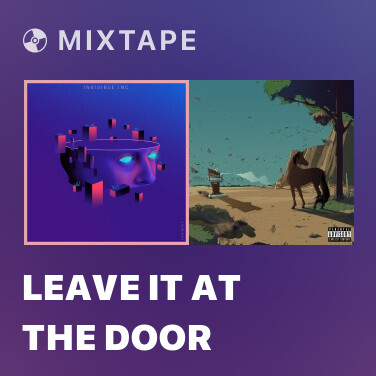 Mixtape Leave it at the Door - Various Artists