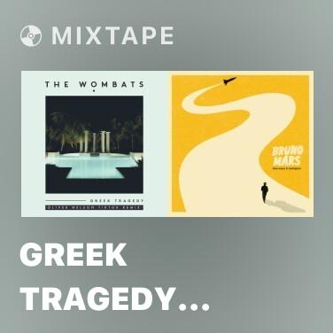 Mixtape Greek Tragedy (Oliver Nelson TikTok Remix) - Various Artists