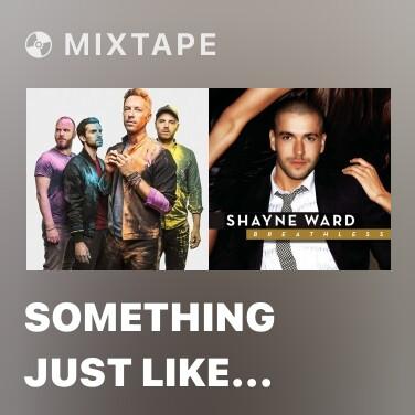 Mixtape Something Just Like This (SlimV Remix) - Various Artists