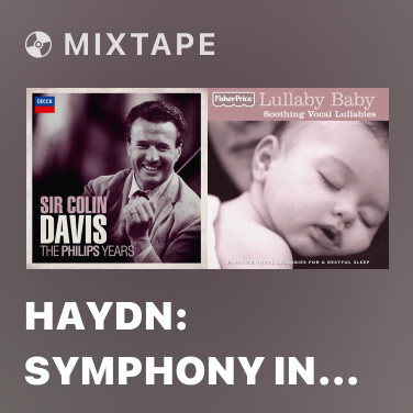 Mixtape Haydn: Symphony in G, H.I No.94 -
