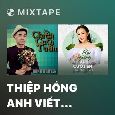 Radio Thiệp Hồng Anh Viết Tên Em - Various Artists