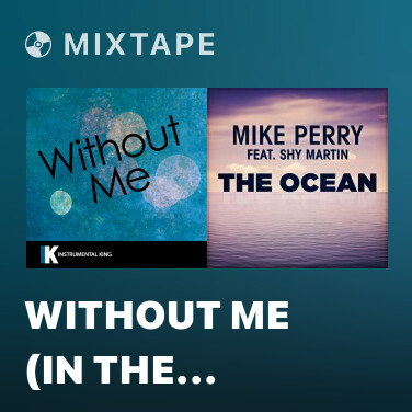 Mixtape Without Me (In the Style of Halsey) [Karaoke Version] - Various Artists
