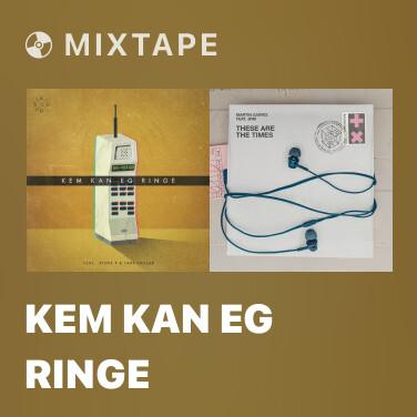 Mixtape Kem Kan Eg Ringe - Various Artists