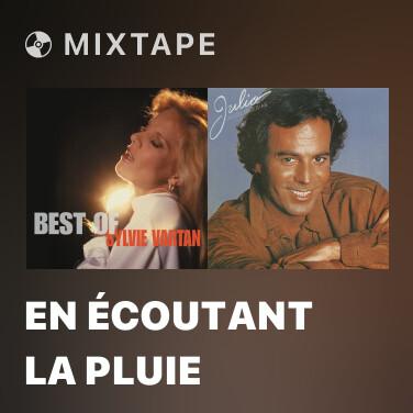 Mixtape En écoutant la pluie - Various Artists