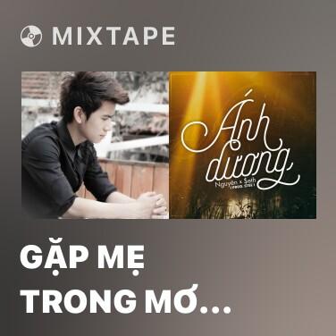 Mixtape Gặp Mẹ Trong Mơ (Rap Version) - Various Artists