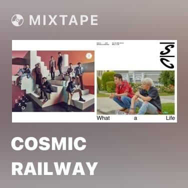 Mixtape Cosmic Railway - Various Artists