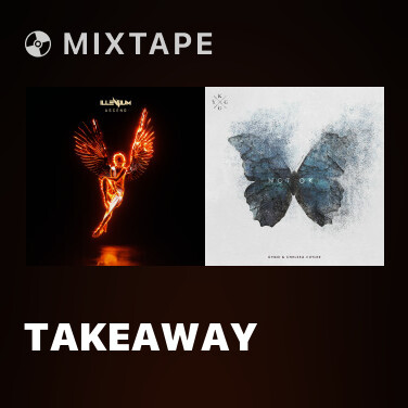 Mixtape Takeaway - Various Artists