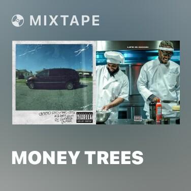 Mixtape Money Trees - Various Artists